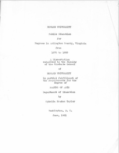 Public Education for Negroes in Arlington County, Virginia, from 1870 to 1950, Dissertation by Ophelia Braden Taylor, June 1951