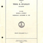 Address of Thos. B. Stanley, Governor, to the General Assembly