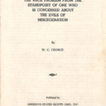 "Booklet ""The Race Problem from the Standpoint of One Who Is Concerned About the Evils of Miscegenation,"" 1955"