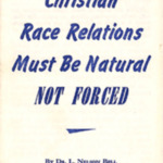 "Booklet, ""Christian Race Relations Must Be Natural, Not Forced,"" 1955"